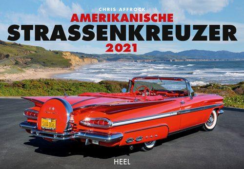 00 Kalender 2021 Amerikanische Strassenkreuzer Heel Verlag Serag AG 1