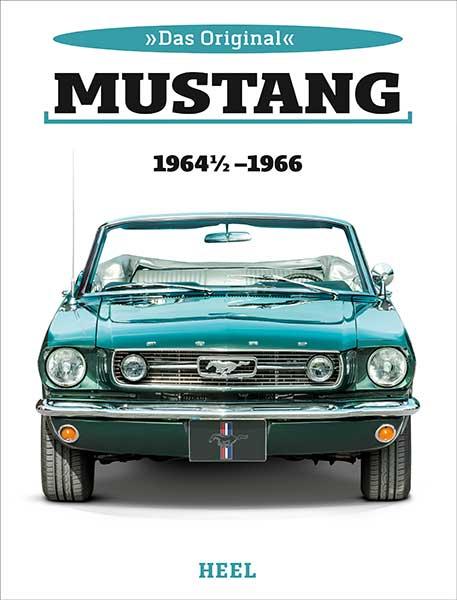 Das Original Mustang bis 1966_Heel Verlag_Serag AG