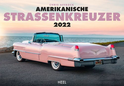 Kalender 2022 Amerikanische Strassenkreuzer Heel Verlag Bei Serag AG
